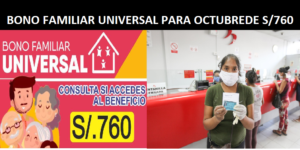 BONO FAMILIAR UNIVERAL DE 760 SOLES PARA OCTUBRE