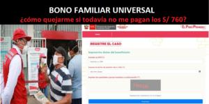 BONO FAMILIAR UNIVERSAL: ¿cómo quejarme si no me pagan los S/760, siendo beneficiario